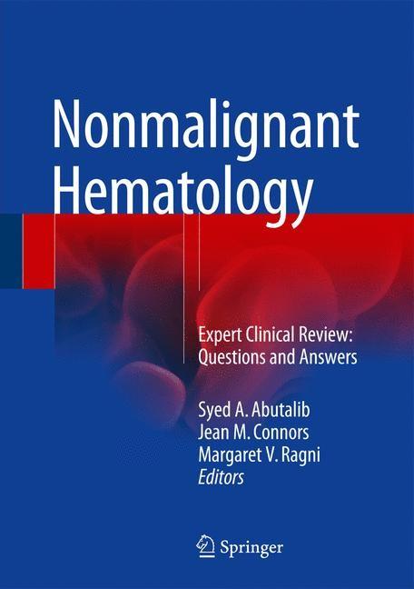 Nonmalignant Hematology | Abutalib / Connors / Ragni | 1st ed. 2016, 2016 | Buch (Cover)