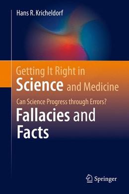 Abbildung von Kricheldorf | Getting It Right in Science and Medicine | 1st ed. 2016 | 2016 | Can Science Progress through E...