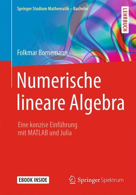 Numerische lineare Algebra | Bornemann, 2016 | Buch (Cover)