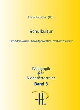 Abbildung von Rauscher | Schulkultur | 1. Auflage | 2016 | 3 | beck-shop.de