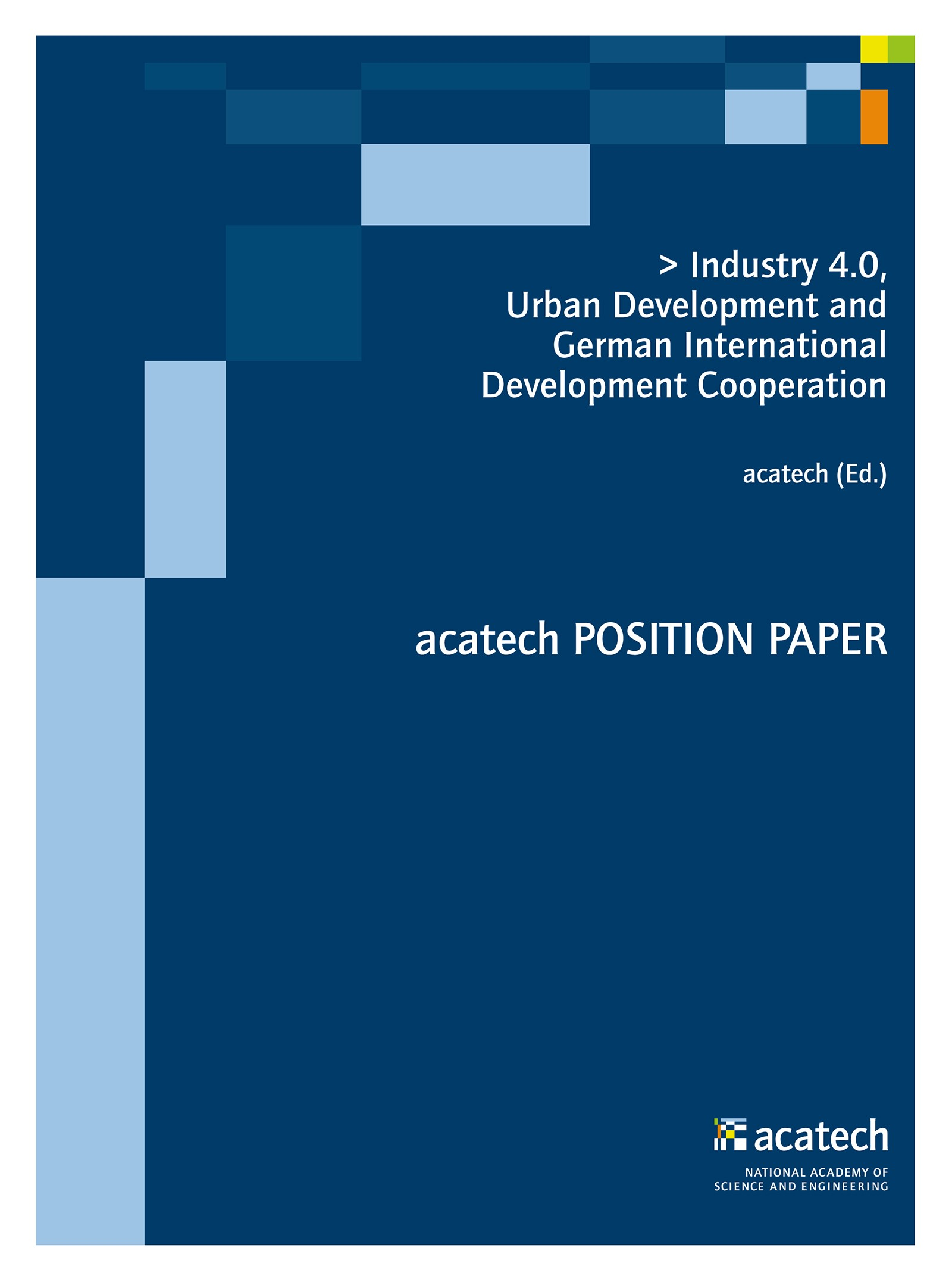 Industry 4.0, Urban Development and German International Development Cooperation | acatech, 2016 | Buch (Cover)