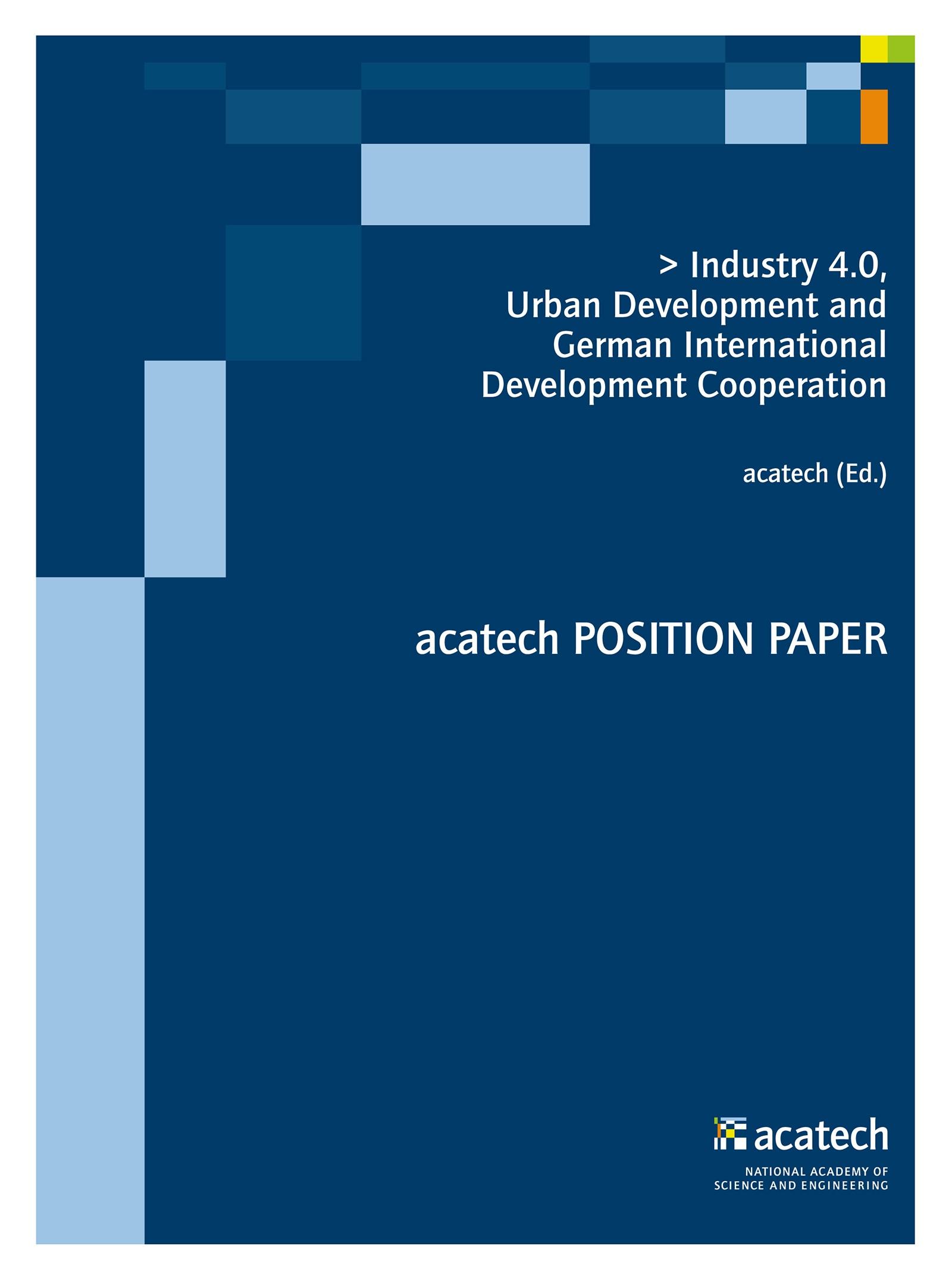 Abbildung von acatech | Industry 4.0, Urban Development and German International Development Cooperation | 2016