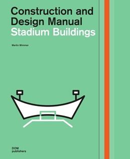Abbildung von Wimmer | Stadium Buildings | 2016 | Construction and Design Manual