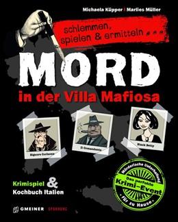 Abbildung von Küpper / Müller   Mord in der Villa Mafiosa   1. Auflage   2016   beck-shop.de