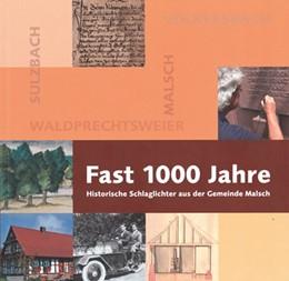 Abbildung von Fast 1000 Jahre | 2015 | Historische Schlaglichter aus ...