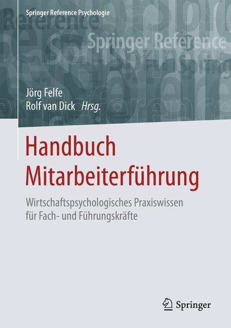 Abbildung von Felfe / van Dick | Handbuch Mitarbeiterführung | 2016
