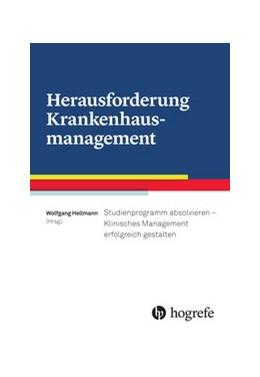 Abbildung von Hellmann (Hrsg.) | Herausforderung Krankenhausmanagement | 1. Auflage | 2016 | beck-shop.de