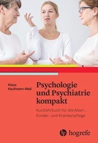 Abbildung von Kaufmann–Mall   Psychologie und Psychiatrie kompakt   2016