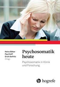 Psychosomatik heute | Böker / Hoff / Seifritz, 2018 | Buch (Cover)