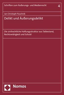 Abbildung von Fluschnik | Delikt und Äußerungsdelikt | 2016 | Die zivilrechtliche Haftungsst... | 4