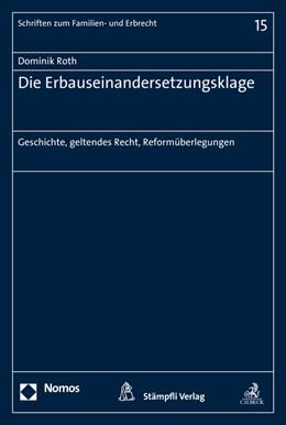 Abbildung von Roth | Die Erbauseinandersetzungsklage | 1. Auflage | 2016 | 15 | beck-shop.de