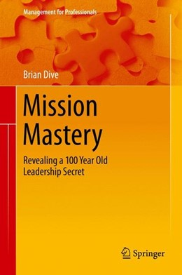 Abbildung von Dive   Mission Mastery   1st ed. 2016   2016   Revealing a 100 Year Old Leade...