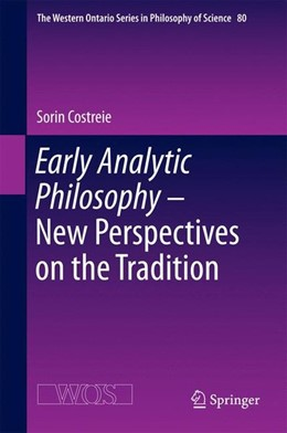 Abbildung von Costreie | Early Analytic Philosophy - New Perspectives on the Tradition | 1st ed. 2016 | 2016