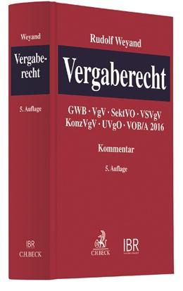 Abbildung von Weyand | Vergaberecht | 5. Auflage | 2020 | GWB, VgV, SektVO, VSVgV, KonzV...