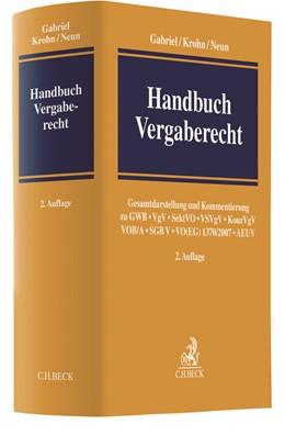 Abbildung von Gabriel / Krohn / Neun | Handbuch Vergaberecht | 2. Auflage | 2017 | Gesamtdarstellung und Kommenti...