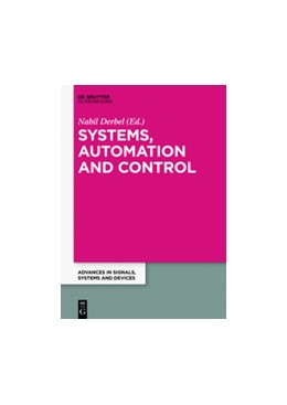 Abbildung von Derbel | Systems, Automation and Control | 1. Auflage | 2016 | 1 | beck-shop.de