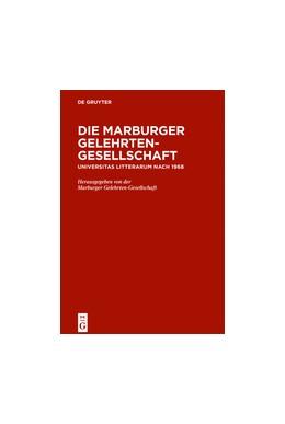 Abbildung von Mammitzsch / Föllinger / Froning / Gornig / Jungraithmayr   Die Marburger Gelehrten-Gesellschaft   2016   Universitas litterarum nach 19...