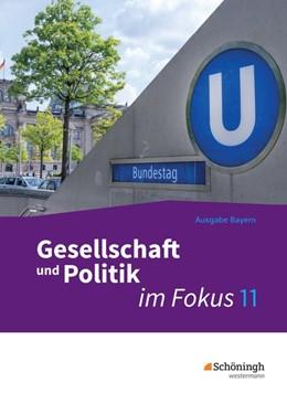 Abbildung von ... im Fokus 1. Sozialkunde. Gymnasiale Oberstufe. Neuabearbeitung. Bayern | 1. Auflage | 2019 | beck-shop.de