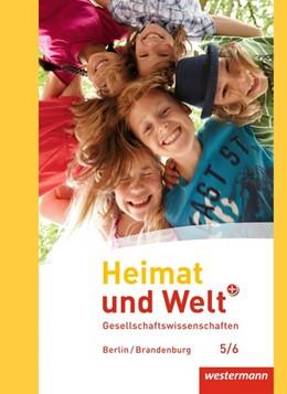 Abbildung von Heimat und Welt Plus 5 / 6. Schülerband. Grundschulen. Berlin und Brandenburg | 1. Auflage | 2016 | beck-shop.de