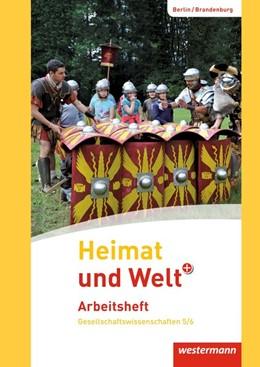 Abbildung von Heimat und Welt Plus 5 / 6 Arbeitsheft. Grundschulen. Berlin und Brandenburg   1. Auflage   2016   beck-shop.de