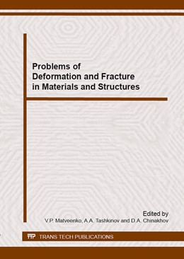 Abbildung von Matveenko / Tashkinov / Chinakhov | Problems of Deformation and Fracture in Materials and Structures | 2016 | The papers are devoted to esti... | Volume 243