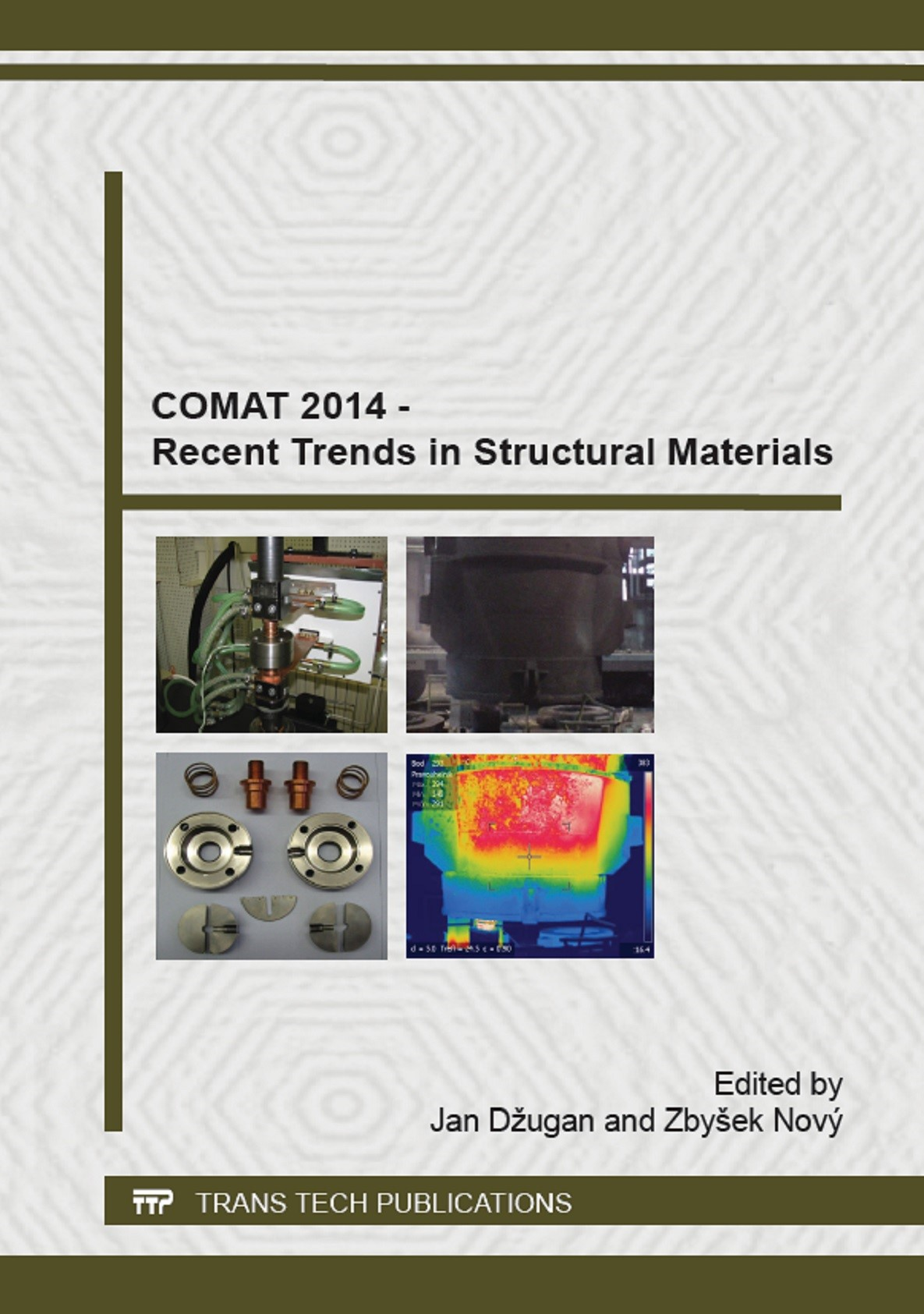 COMAT 2014 - Recent Trends in Structural Materials | Džugan, 2015 | Buch (Cover)