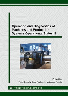 Abbildung von Krenicky | Operation and Diagnostics of Machines and Production Systems Operational States III | 2016 | Collection of selected, peer r...