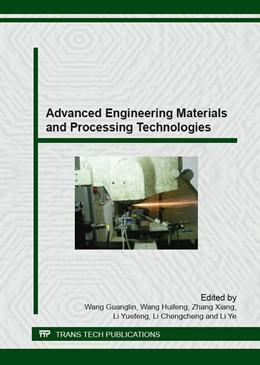 Abbildung von Wang / Zhang   Advanced Engineering Materials and Processing Technologies   1. Auflage   2016   Volume 667   beck-shop.de