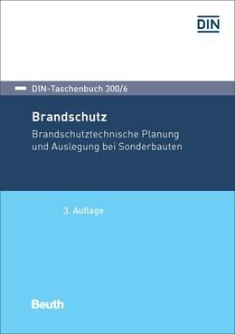 Abbildung von DIN e.V. | Brandschutz | 2017 | Brandschutztechnische Planung ... | 300/6