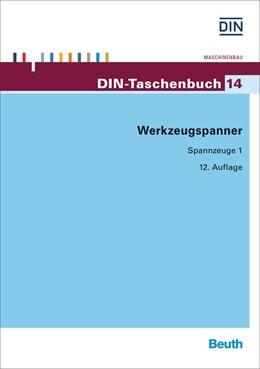Abbildung von DIN e.V. (Hrsg.) | Werkzeugspanner | 12. Auflage | 2016 | 14 | beck-shop.de