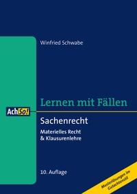 Lernen mit Fällen. Sachenrecht   Schwabe   10., überarbeitete Auflage, 2016   Buch (Cover)