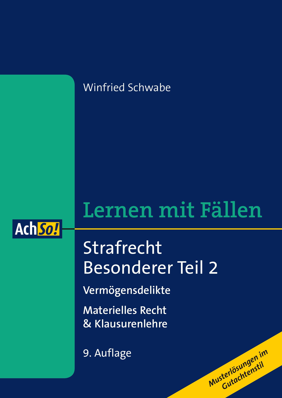 Strafrecht Besonderer Teil 2 | Schwabe | 9., überarbeitete Auflage, 2016 | Buch (Cover)