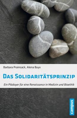 Abbildung von Prainsack / Buyx | Das Solidaritätsprinzip | 2016 | Ein Plädoyer für eine Renaissa...