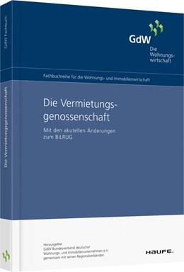 Abbildung von GDW (Hrsg.)   Die Vermietungsgenossenschaft   2020   Mit den aktuellen Änderungen z...