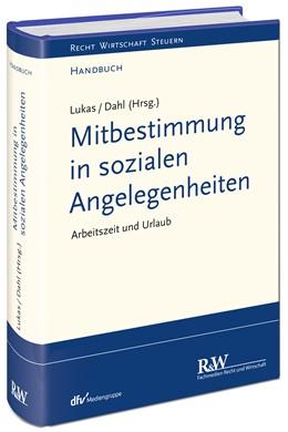 Abbildung von Lukas / Dahl (Hrsg.) | Mitbestimmung in sozialen Angelegenheiten | 1. Auflage | 2016 | beck-shop.de