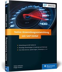 Abbildung von Kühnlein / Seubert | Native Entwicklung mit SAP HANA | 1. Auflage | 2016 | beck-shop.de