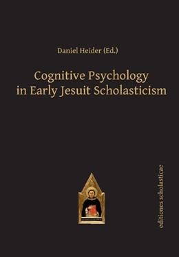 Abbildung von Heider | Cognitive Psychology in Early Jesuit Scholasticism | 2016