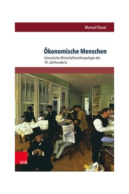 Abbildung von Bauer   Ökonomische Menschen   1. Auflage   2016   beck-shop.de