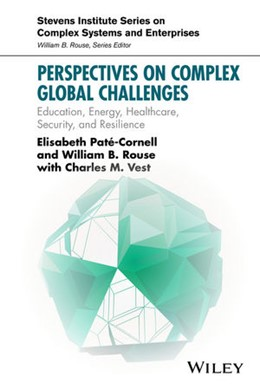 Abbildung von Pate-Cornell / Rouse / Vest   Perspectives on Complex Global Challenges   2016   Education, Energy, Healthcare,...   1