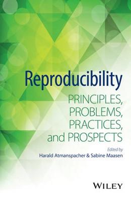 Abbildung von Atmanspacher / Maasen | Reproducibility | 2016 | Principles, Problems, Practice...