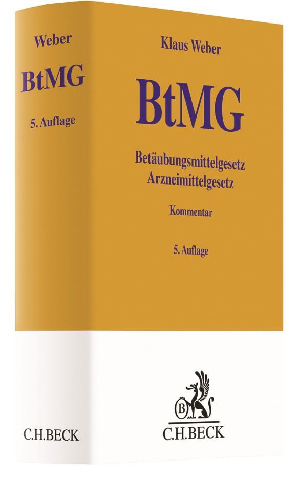 Abbildung von Weber   Betäubungsmittelgesetz: BtMG   5., neu bearbeitete und erweiterte Auflage   2017