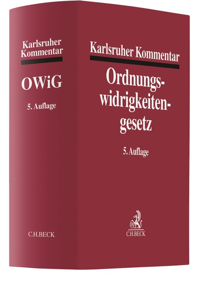 Karlsruher Kommentar zum Gesetz über Ordnungswidrigkeiten: OWiG | 5., neu bearbeitete Auflage, 2017 | Buch (Cover)