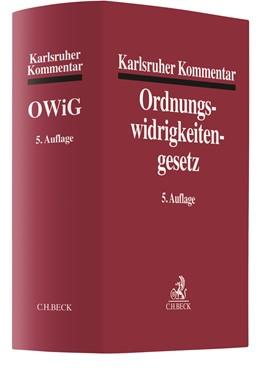 Abbildung von Karlsruher Kommentar zum Gesetz über Ordnungswidrigkeiten: OWiG   5., neu bearbeitete Auflage   2018