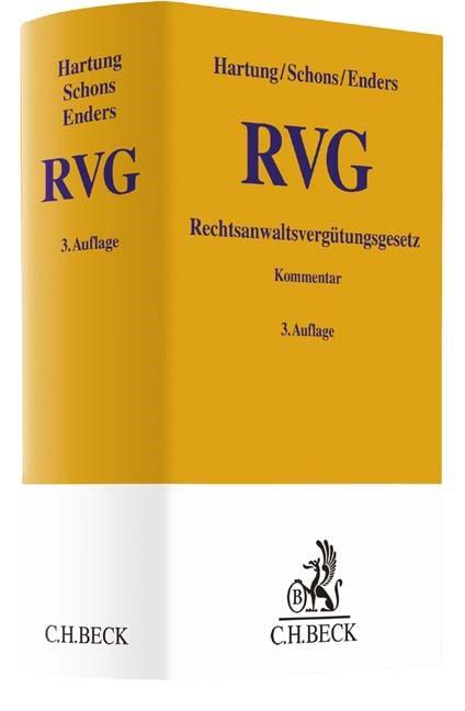 Rechtsanwaltsvergütungsgesetz: RVG | Hartung / Schons / Enders | 3., neubearbeitete Auflage, 2016 | Buch (Cover)