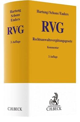 Abbildung von Hartung / Schons   Rechtsanwaltsvergütungsgesetz: RVG   3. Auflage   2017   beck-shop.de