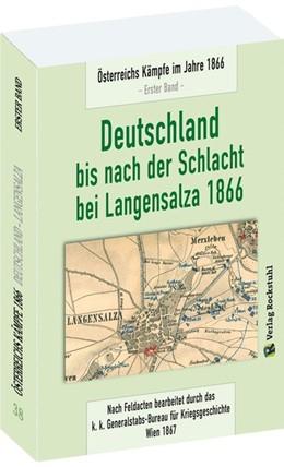 Abbildung von Deutschland bis nach der Schlacht bei Langensalza 1866   1. Auflage   2016   beck-shop.de