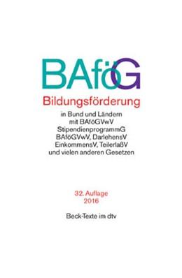Abbildung von BAföG Bildungsförderung | 32., neubearbeitete Auflage | 2016 | Bundesausbildungsförderungsges... | 5033