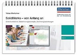 Abbildung von Weinfurtner   SolidWorks - von Anfang an 1   1. Auflage   2015   beck-shop.de