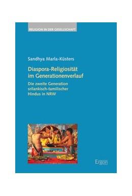 Abbildung von Marla-Küsters   Diaspora-Religiosität im Generationenverlauf   2015   Die zweite Generation srilanki...
