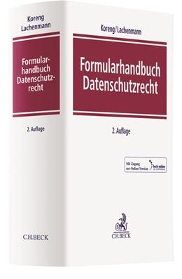 Abbildung von Koreng / Lachenmann | Formularhandbuch Datenschutzrecht | 2. Auflage | 2018 | beck-shop.de